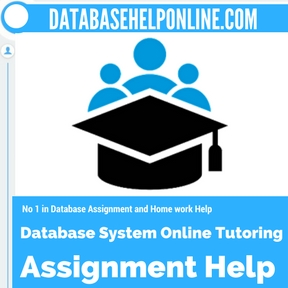 Database System Online Tutoring Assignment Help