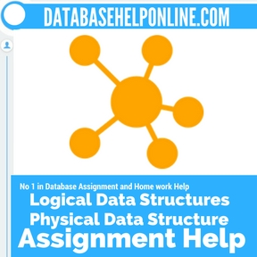 Logical Data Structures Physical Data Structure Assignment Help