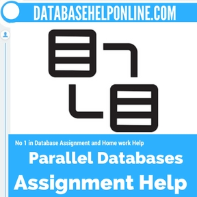 Parallel Databases assignment help