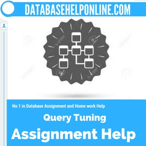 Query Tuning Assignment help