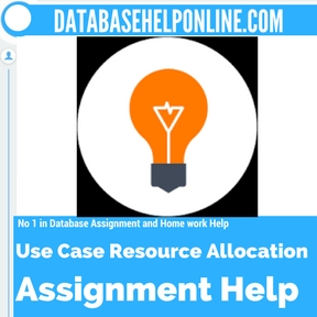 Use Case Resource Allocation Assignment Help